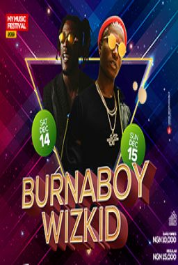 My Music Festival Feat Burnaboy and Wizkid